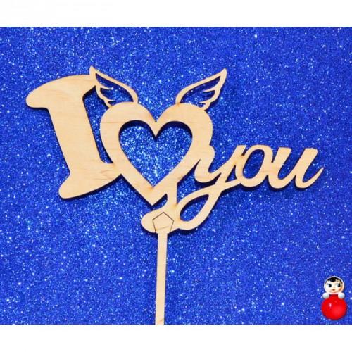 """Топпер  деревянный """"I LOVE YOU сердечко"""""""
